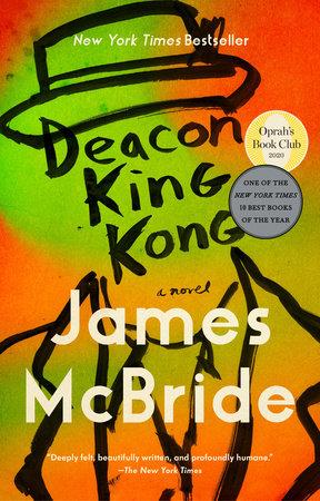 Deacon King Kong by James McBride