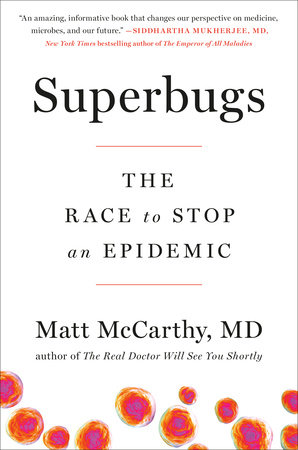 Superbugs by Matt McCarthy