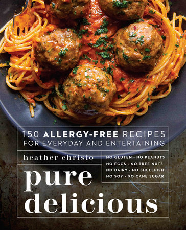 Pure Delicious by Heather Christo