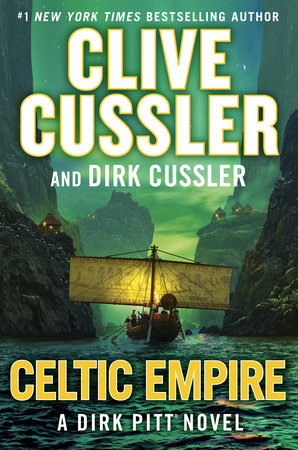 Celtic Empire by Clive Cussler and Dirk Cussler