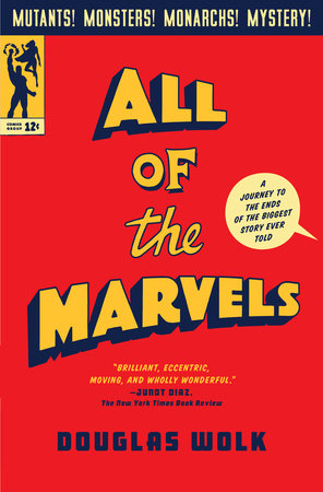 All of the Marvels by Douglas Wolk