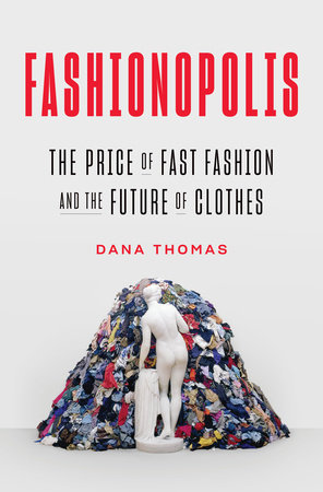 Fashionopolis by Dana Thomas