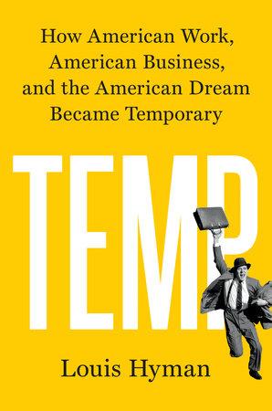 Temp by Louis Hyman