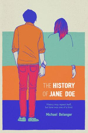 The History of Jane Doe by Michael Belanger