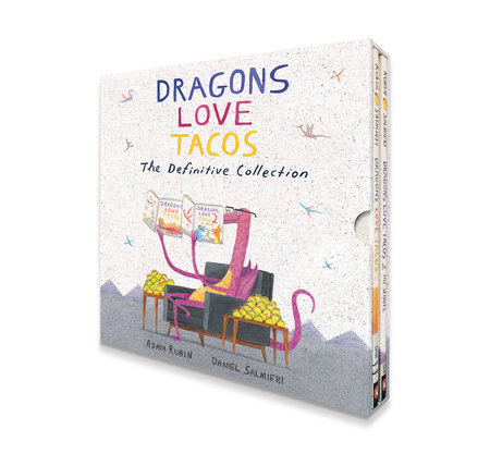 Dragons Love Tacos: The Definitive Collection by Adam Rubin