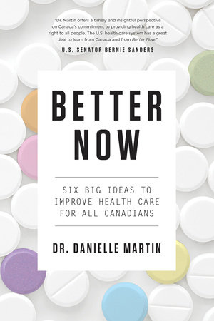 Better Now by Dr. Danielle Martin
