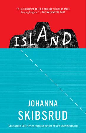Island by Johanna Skibsrud
