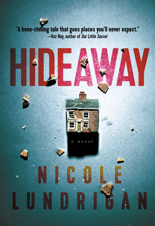 Hideaway by Nicole Lundrigan