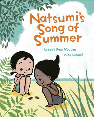 Natsumi's Song of Summer by Robert Paul Weston