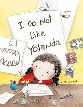 I Do Not Like Yolanda by Zoey Abbott