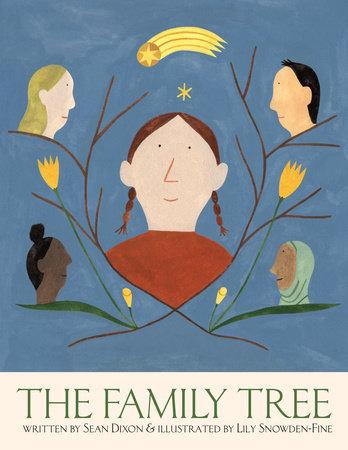 The Family Tree by Sean Dixon