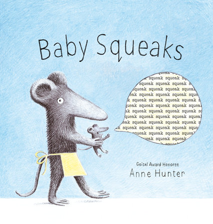 Baby Squeaks by Anne Hunter