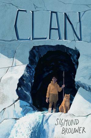 Clan by Sigmund Brouwer