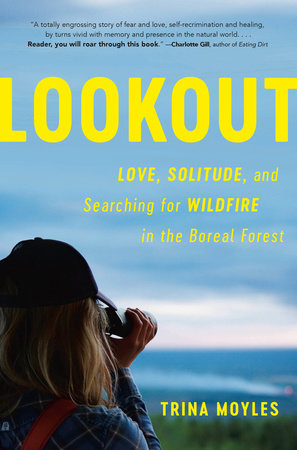 Lookout by Trina Moyles