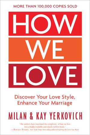 How We Love, Expanded Edition by Milan Yerkovich and Kay Yerkovich