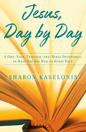 Jesus, Day by Day by Sharon Kaselonis