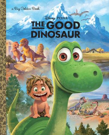 The Good Dinosaur Big Golden Book (Disney/Pixar The Good Dinosaur) by RH Disney