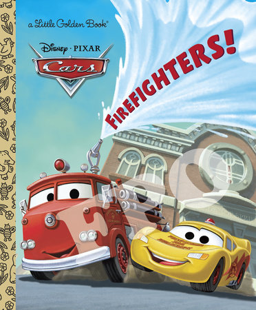 Firefighters! (Disney/Pixar Cars) by Frank Berrios
