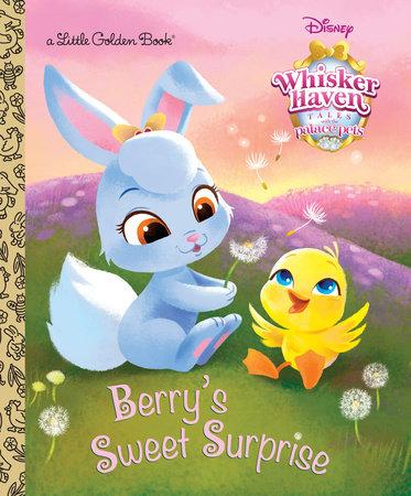 Berry's Sweet Surprise (Disney Palace Pets: Whisker Haven Tales) by Apple Jordan