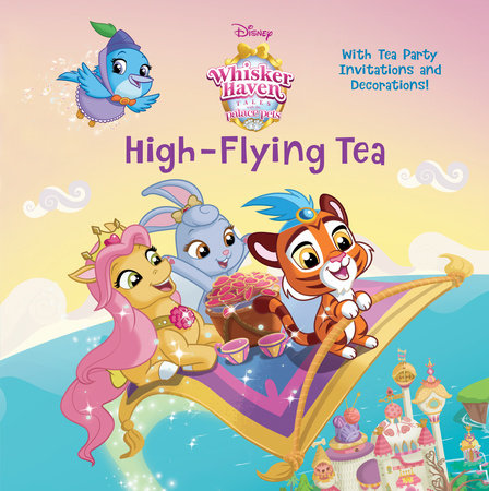 High-Flying Tea (Disney Palace Pets: Whisker Haven Tales) by RH Disney