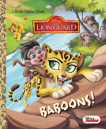 Baboons! (Disney Junior: The Lion Guard) by Apple Jordan