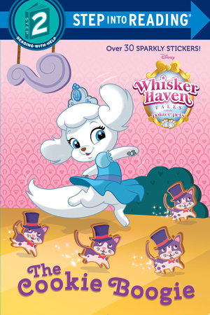 The Cookie Boogie (Disney Palace Pets: Whisker Haven Tales) by Melissa Lagonegro