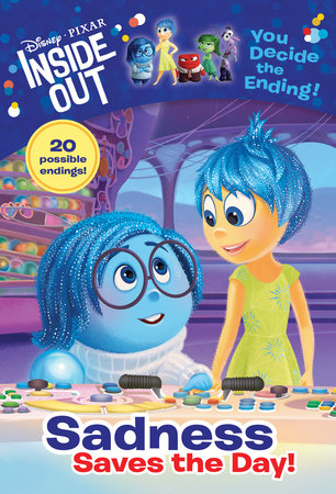 Sadness Saves the Day! (Disney/Pixar Inside Out) by Tracey West