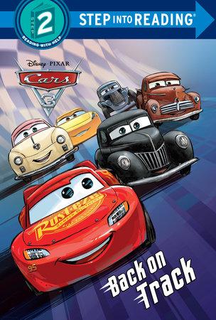 Back on Track (Disney/Pixar Cars 3) by RH Disney