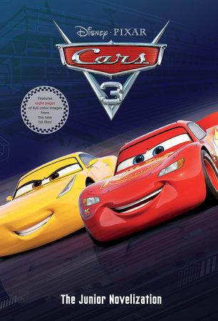 Cars 3 Junior Novelization (Disney/Pixar Cars 3) by RH Disney