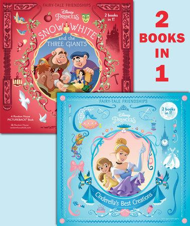 Cinderella's Best Creations/Snow White and the Three Giants (Disney Princess) by RH Disney