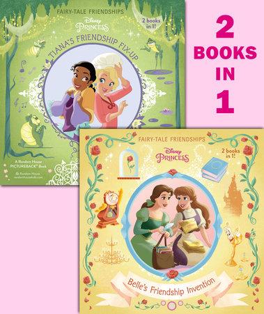 Belle's Friendship Invention/Tiana's Friendship Fix-Up (Disney Princess) by RH Disney