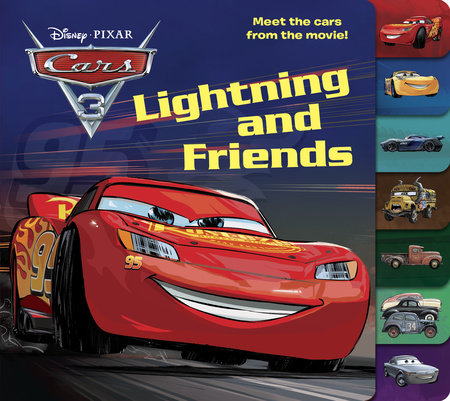 Lightning and Friends (Disney/Pixar Cars 3) by Victoria Manley