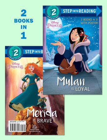 Mulan Is Loyal/Merida Is Brave (Disney Princess) by RH Disney