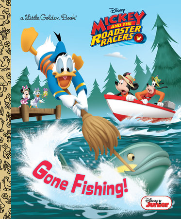 Gone Fishing! (Disney Junior: Mickey and the Roadster Racers) by Sherri Stoner