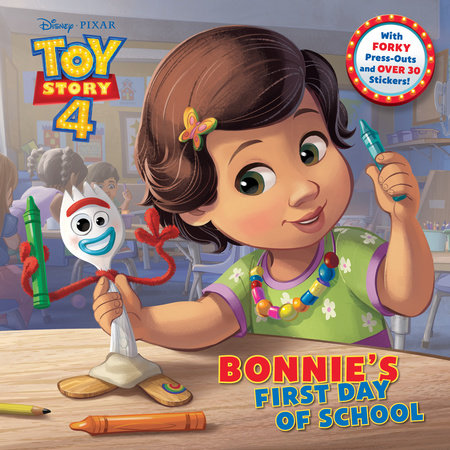 Bonnie's First Day of School (Disney/Pixar Toy Story 4) by Judy Katschke