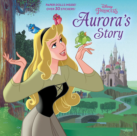 Aurora's Story (Disney Princess) by Courtney Carbone