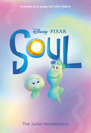 Soul: The Junior Novelization (Disney/Pixar Soul) by Tenny Nellson