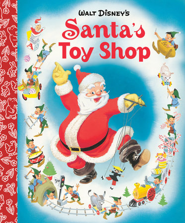 Santa's Toy Shop Little Golden Board Book (Disney Classic) by Golden Books
