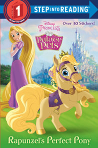 Rapunzel's Perfect Pony (Disney Princess: Palace Pets)