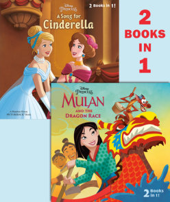 Mulan and the Dragon Race/A Song for Cinderella (Disney Princess)