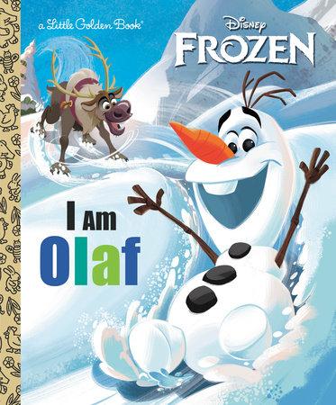 I Am Olaf (Disney Frozen) by Christy Webster