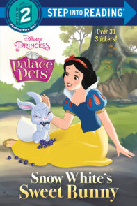 Snow White's Sweet Bunny (Disney Princess: Palace Pets)