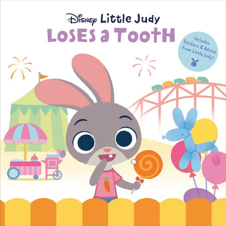 Little Judy Loses a Tooth (Disney Zootopia) by RH Disney