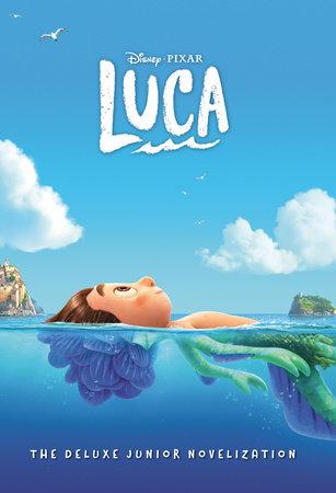 Disney/Pixar Luca: The Deluxe Junior Novelization (Disney/Pixar Luca) by Steve Behling