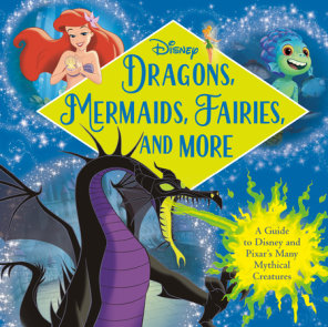 Dragons, Mermaids, Fairies, and More (Disney)