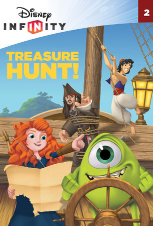 Treasure Hunt! (Disney Infinity) by Amy Weingartner