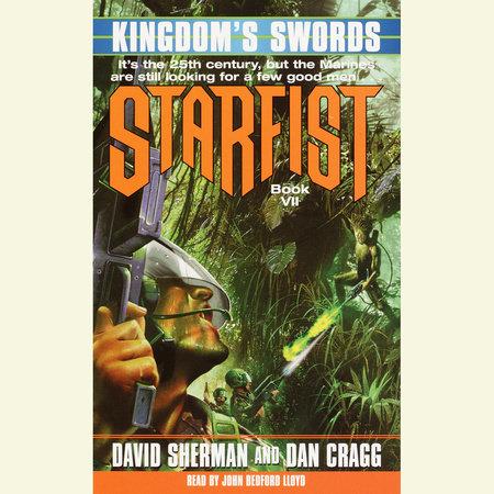Starfist: Kingdom's Swords by David Sherman and Dan Cragg