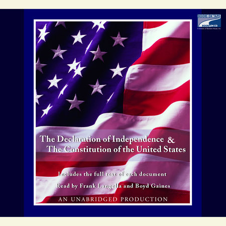 The Declaration of Independence and the Constitution of the United States by Various