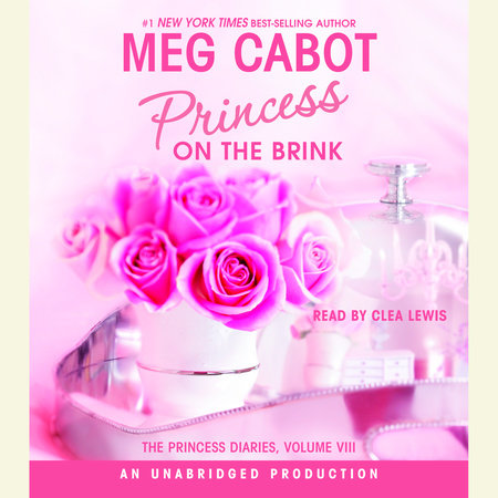 The Princess Diaries, Volume VIII: Princess on the Brink by Meg Cabot