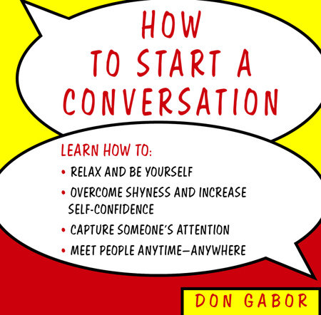 How to Start a Conversation by Don Gabor
